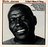 It Don't Mean a Thing by Jones, Elvin (1994-10-19)