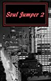 Soul Jumper 2: The Princess of Broken Hearts (Volume 2)
