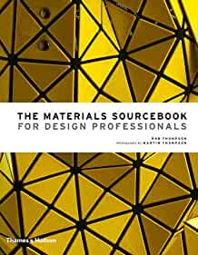 The materials sourcebook for design professionals /