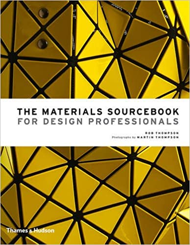 The Materials Sourcebook for Design Professionals