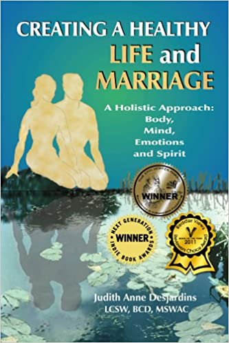 Creating a Healthy Life and Marriage: A Holistic Approach: Body ...