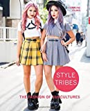 img - for Style Tribes: The Fashion of Subcultures book / textbook / text book