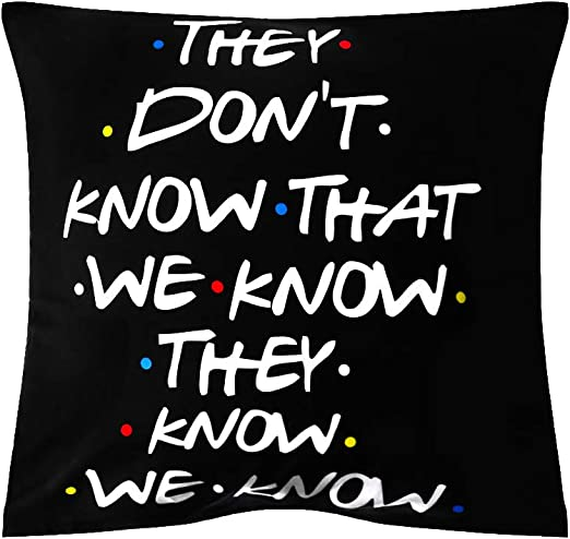 1 cloforsale 18x18 inch Sofa Cushion Cover Funny Home Decor Printed Pillow Cases Pillow Covers Friends TV Show