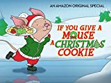 #6: If You Give a Mouse a Christmas Cookie