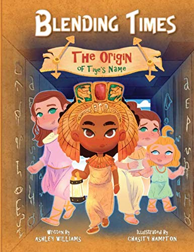 The Origin Of Halloween For Children (Blending Times: The Origin of Tiye's)