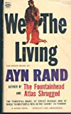We the Living, Ayn Rand, 0451089987
