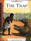 img - for The Trap: Big Book (Collins Pathways) by Minns Hilary Lutrario Chris Wade Barrie (1998-03-27) Hardcover book / textbook / text book