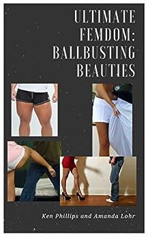 Amazon.com: Ultimate FemDom: BallBusting Beauties eBook