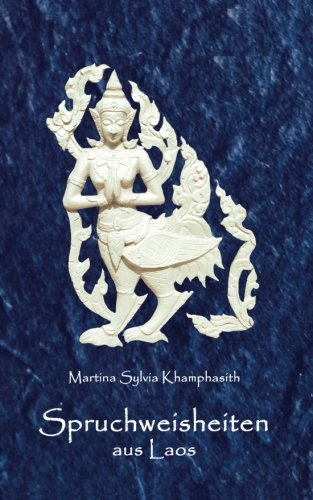 Download Spruchweisheiten aus Laos (German Edition) PDF