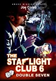 The Starlight Club 6: Double Seven (Starlight Club Series)