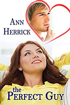 The Perfect Guy by [Herrick, Ann]