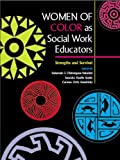 Women of Color As Social Work Educators 9780872931251