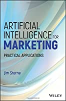 Artificial Intelligence for Marketing: Practical Applications Front Cover