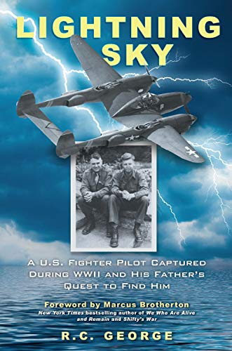 Lightning Sky: A U.S. Fighter Pilot Captured during WWII and His Father's Quest to Find ()