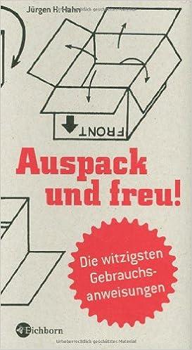 """Titelseite des Buchs """"Auspack und freu! von Jürgen H. Hahn, 3. Aufflage 2010, Eichborn Verlag"""