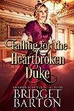 Falling for the Heartbroken Duke