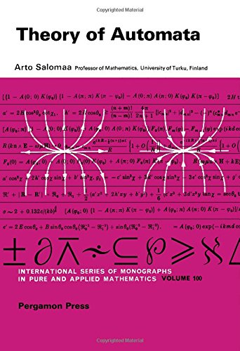 Theory of automata (International series of monographs in pure and applied mathematics, v. 100)