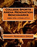 College Sports Arena Renovation Benchmarks, Primary Research Group, 1574402773