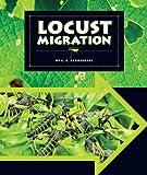 Locust Migration, L. E. Carmichael, 1609736230