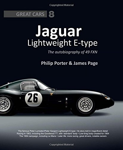Jaguar Lightweight E-type: The autobiography of 49 FXN (Great ()