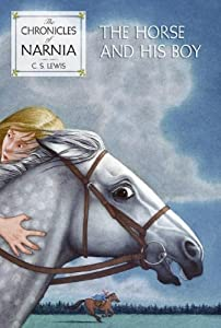 Paperback The Horse and His Boy (The Chronicles of Narnia, Book 3) Book