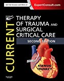 Current Therapy in Trauma and Critical Care, Asensio, Juan A. and Trunkey, Donald D., 0323079806