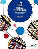 Lengua y Literatura 3. (Aprender es crecer en conexión)