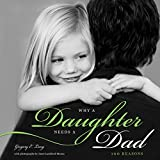 img - for Why a Daughter Needs a Dad: 100 Reasons book / textbook / text book