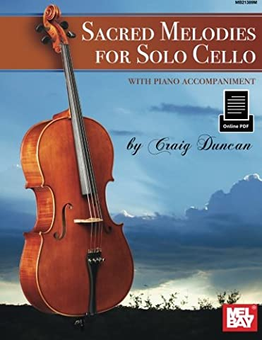 Sacred Melodies for Solo Cello: with piano accompaniment (Learning Cello Dvd)