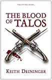 The Blood of Talos (A Game for Gods, Book 2)