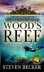Wood's Reef: A Mac Travis Adventure (Nautical Thriller Series Book 2)