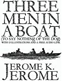 download ebook three men in a boat (to say nothing of the dog): with 13 illustrations and a free audio link. pdf epub