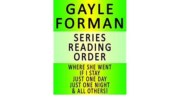 Gayle forman series reading order series list in order gayle forman series reading order series list in order where she went if i stay just one day just one night just one year all others ebook fandeluxe Image collections