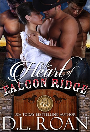The Heart of Falcon Ridge (The McLendon Family Saga Book 1)