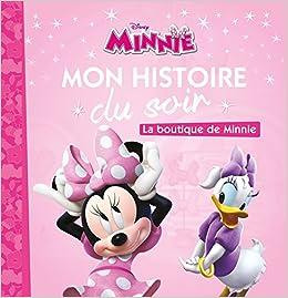 Descargar La Maison De Mickey - Mon Histoire Du Soir - La Boutique De Minnie PDF