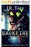Backfire: Firefighter Heroes Series (Book Two)
