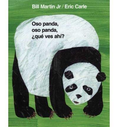 Bear Eric Carle Panda (Oso Panda, Oso Panda, Que Ves Ahi? (Brown Bear and Friends) (Board book)(English / Spanish) - Common)