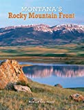 img - for Montana's Rocky Mountain Front book / textbook / text book