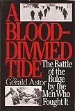 A Blood-Dimmed Tide, Gerald Astor, 1556112815