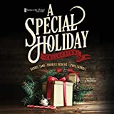 A Special Holiday Collection (Voices in the Wind Audio Theatre)
