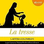 La tresse suivi d'un entretien avec l'auteure | Laëtitia Colombani