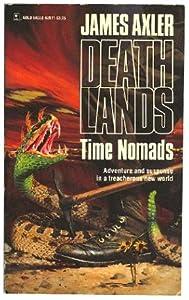 Time Nomads (Deathlands, Bk. 11)