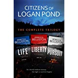 Citizens of Logan Pond: a Post-Apocalyptic Dystopian Series