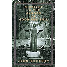 [By John Berendt ] Midnight in the Garden of Good and Evil: A Savannah Story (Paperback)【2018】by John Berendt (Author) (Paperback)