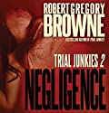Negligence Audiobook by Robert Gregory Browne Narrated by Eric G. Dove