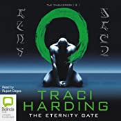 The Eternity Gate: Time Keeper Trilogy, Book 2   Traci Harding
