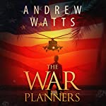 The War Planners, Book 1 | Andrew Watts