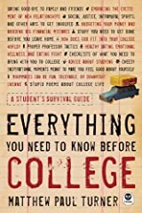 Everything You Need to Know Before College: A Student's Survival Guide Paperback
