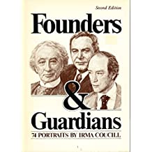 Founders & guardians: 74 portraits by Irma Coucill with biographies