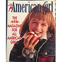 American Girl: The New Magazine for All American Girls!